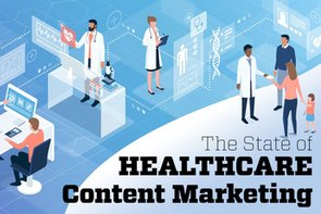 3 Compelling Signals from the State of Healthcare Content Marketing Study