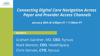 Connecting Digital Care Navigation Across Payer and Provider Access Channels