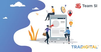 Seeing the Big Picture with TraDigital™ Marketing