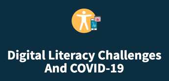 Digital Literacy Challenges and COVID-19