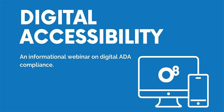 Digital Accessibility - Informational Webinar on Digital ADA Compliance